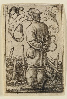 """rear 3/4 view of a male peasant facing L, hands held behind back, standing behind a rough wooden fence; banner behind figure reads: """"Das schadet et nit"""" (That's of no concern)."""