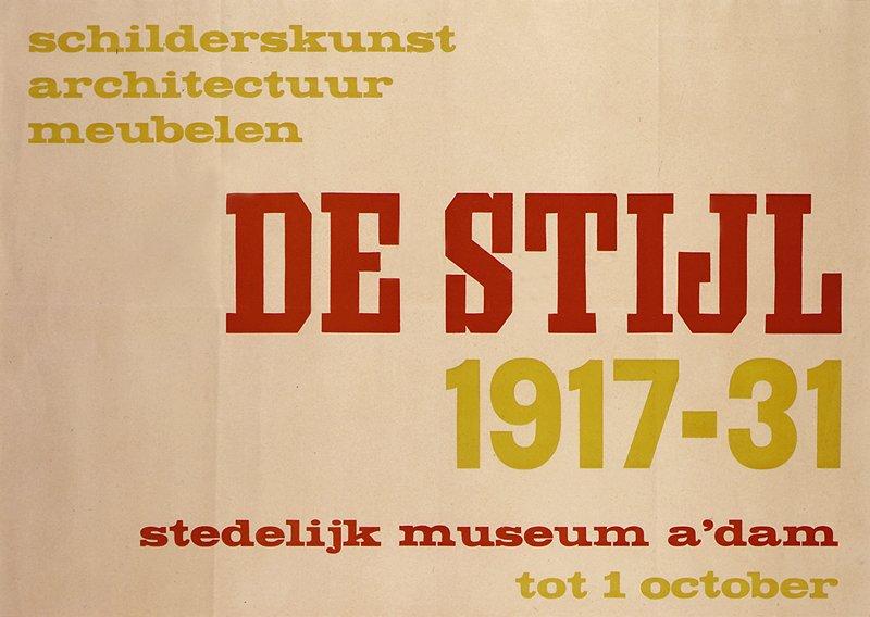 yellow and orange text on off-white paper; text: 'Schilderskunst architectuur meubelen De Stijl 1917-31 Stedelijk museum a'dam tot 1 october'